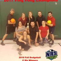 NRS 2018 Fall Dodgeball C Division WInners 2017 Ping Pong Champions
